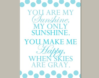 Nursery Art - You Are My Sunshine, My Only Sunshine - 13x19 Polka Dot Print - Modern Nursery Decor - Kids Wall Art - CHOOSE YOUR COLORS