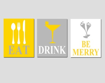 Eat, Drink and Be Merry - Set of Three Coordinating 11x14 Prints - CHOOSE YOUR COLORS - Shown in Gray, White, and Mustard Yellow