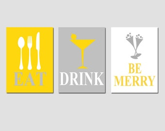 Eat, Drink and Be Merry - Set of Three Coordinating 5x7 Prints - CHOOSE YOUR COLORS - Shown in Gray, White, and Mustard Yellow