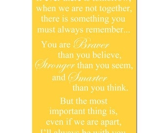 You are Braver Than You Believe - 11x17 Winnie The Pooh Quote Print - Kids Wall Art - Modern Nursery - CHOOSE YOUR COLORS