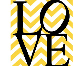 Chevron LOVE  - 8x10 Print - Chevron Design Pattern - CHOOSE Your COLORS - Shown in Gray, Yellow, Black, Red, and More
