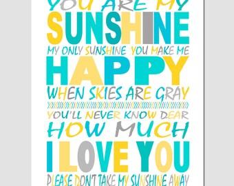 You Are My Sunshine, My Only Sunshine - 8x10 Print - Modern Nursery Decor - Kids Wall Art - CHOOSE YOUR COLORS