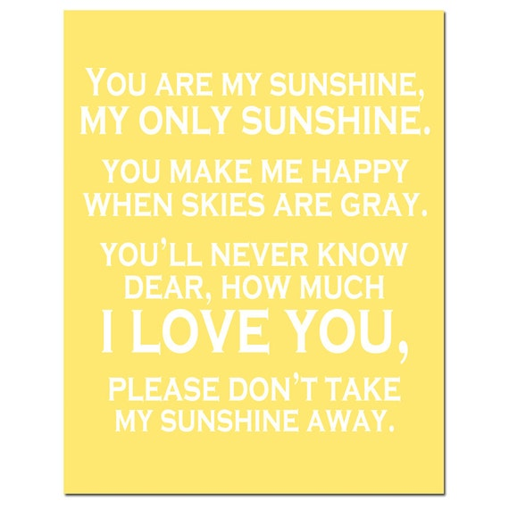 You Are My Sunshine, My Only Sunshine - 11x14 Print - CHOOSE YOUR COLORS - Shown in Pale Yellow and White - Modern Nursery Decor
