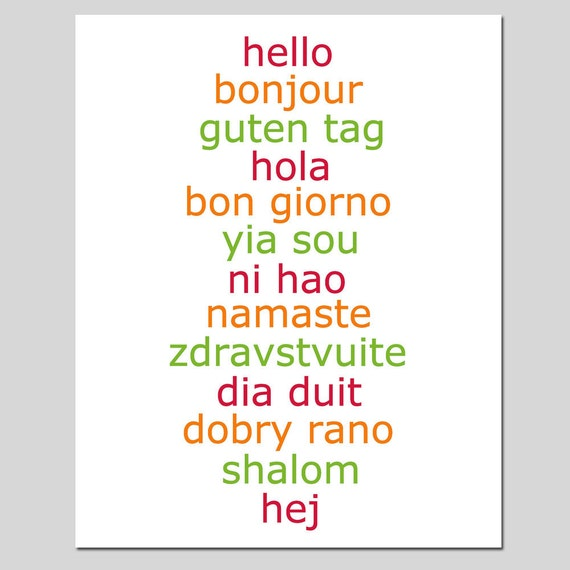 Hello - 8x10 Print - Hello in Different Languages - CHOOSE YOUR COLORS - Shown in Red, Orange, Apple Green
