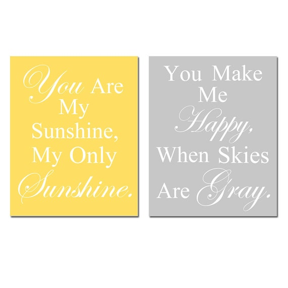 You Are My Sunshine, My Only Sunshine - Set of Two 8x10 Nursery Art Prints - Choose Your Colors - Shown in Squash Yellow and Pale Gray