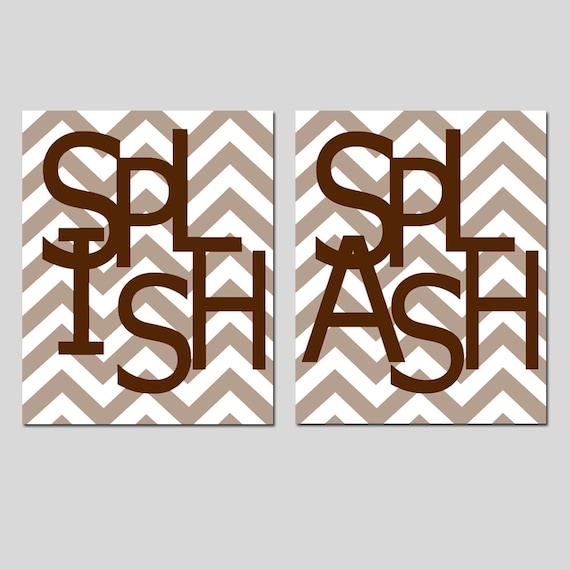 Kids Bathroom Wall Art Print Set - Set of Two 8x10 Chevron Prints - Splish, Splash - CHOOSE YOUR COLORS - Shown in Taupe and Chocolate Brown