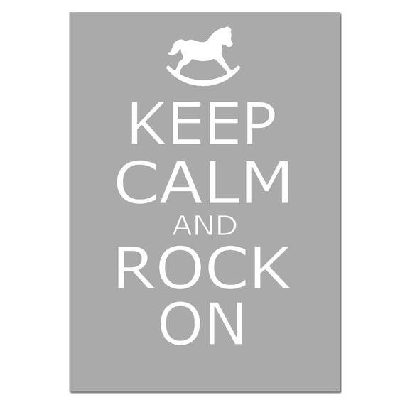 Keep Calm and Rock On - 5x7 Nursery Quote Print with Rocking Horse Silhouette - CHOOSE YOUR COLORS - Shown in Gray, Apple Green, and More