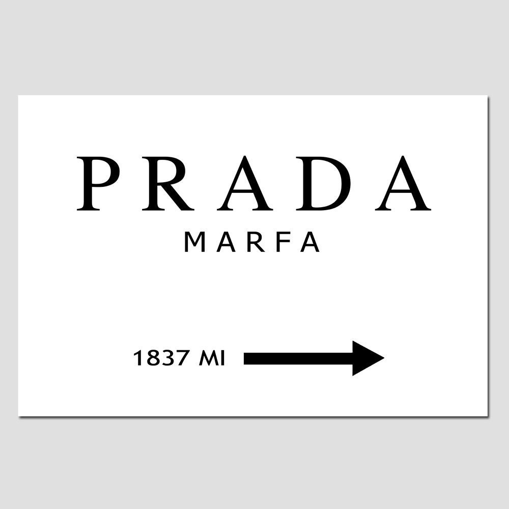 reserved for lucille prada marfa large size poster print. Black Bedroom Furniture Sets. Home Design Ideas