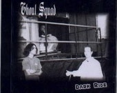 Ghoul Squad music CD...Dark Ride...horror punk rock...ALMOST SOLD OUT