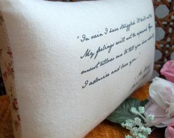 Jane Austen-Pride and Prejudice-'In Vain I Have Struggled'-Miniature Quotation Pillow-Sweet Floral