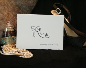 You are a high heel kind of friend...