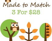 Made to Match Items 3 for 28 dollars