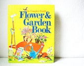 The Complete Family Flower and Garden Book 1973