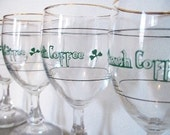 Vintage Irish Coffee glass set.