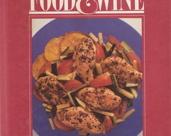 The Best of Food and Wine 1987 Collection Cookbook