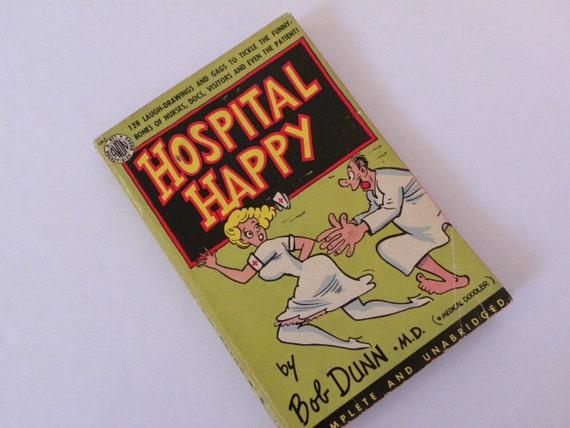 Vintage 1949 Book -- Hospital Happy by Bob Dunn Cartoon Humor