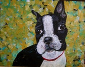 Free Shipping in the US- Dexter the Boston Terrier Painting