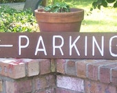 Outdoor cedar wood parking sign custom made wood signs