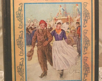 Hans Brinker or THE SILVER SKATES By Mary Mapes Dodge 1926