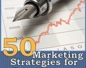 50 Marketing Strategies for Etsy SUCCESS - How To Drive Traffic, Advertise and Promote Your Etsy Shop
