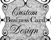 Business Card Design, Custom Business Card Design, Printable Business Cards