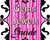 Gems and Jewels -Marketing Guide To Online Jewelry Selling Success (includes 2 FREE Mini Guides)