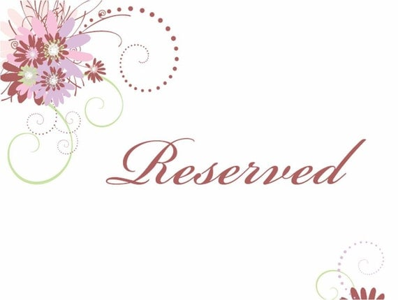 RESERVED for LORI