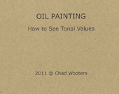 Oil Painting, How to See Tones