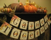 Priority Mail Ships Today GATHER TOGETHER Autumn Banner