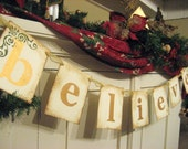 BELIEVE Gold and Green Christmas Holiday Banner Sign Garland
