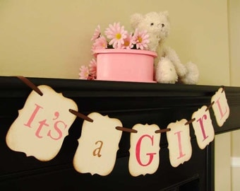 IT'S A GIRL painted banner, babyshower, photoprop, decoration