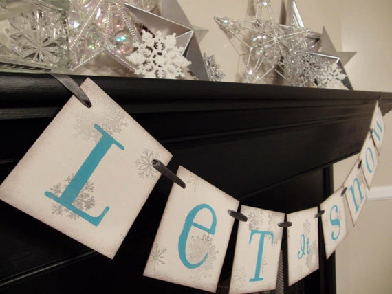 winter holiday decoration, LET it SNOW sign, banner, photoprop, garland