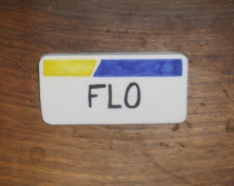 Flo the Insurance Girl    Name Tag