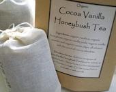 Cocoa Vanilla Honeybush Tea - ORGANIC