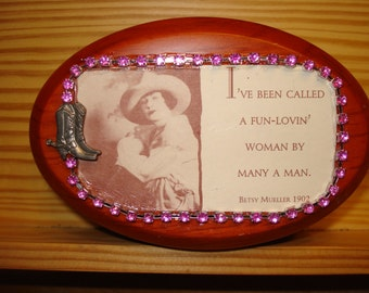 Vintage Western Cowgirl Wooden Box Ive been Called A Fun Lovin Woman By Many A Man Cowboy Country