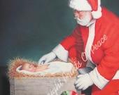 Santa Claus -The True Reason for the Season 5 x 7 Print - FREE SHIPPING this WEEK