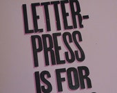 Letterpress is for Lovers broadsheet print