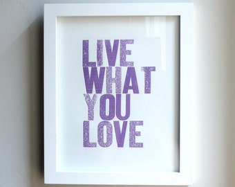 Live What You Love Letterpress Print in Grape