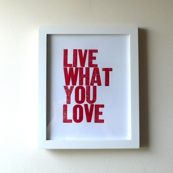 Live What You Love Letterpress Print in Red