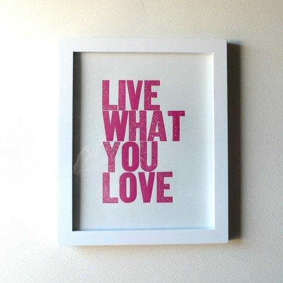 Live What You Love Letterpress Print in Pink