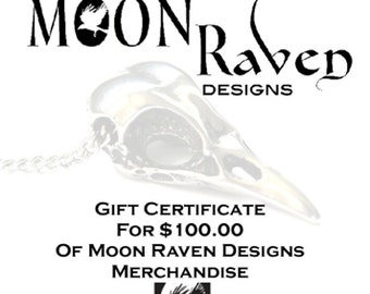 One Hundred Dollar Gift Certificate -  Moon Raven Designs