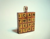I Can't Write Poetry...Scrabble Tile Pendant