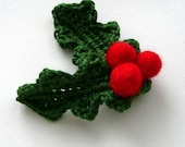 Christmas Holly berry brooch decoration winter Wedding felted crochet green leaves red berries wool Christmas gift eco decor favor mistletoe