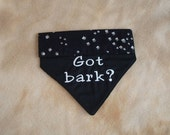 Embroidered Dog Bandana in a Fido Fun Got Bark Print - Small