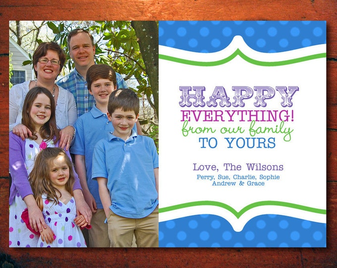 Happy Everything Photo Holiday Card - Printable Digital File