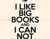 I Like BIG Books - 8x10 inch Print on A4 poster (in Cream and Black)