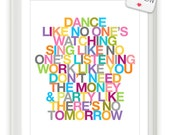 Dance Like No Ones Watching - Inspiring Art Poster 16x20 on A2 (in Rainbow)