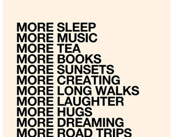 More Love - Inspiring Quote Type Poster 16x20 inch on A2 (in Cream and Black)