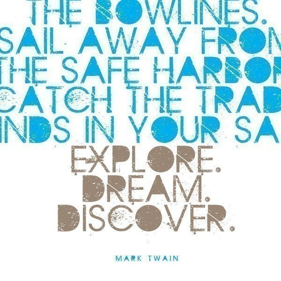 EXPLORE DREAM DISCOVER - Inspiring 8x10 inch Print on A4 (in Blue and Natural Brown)