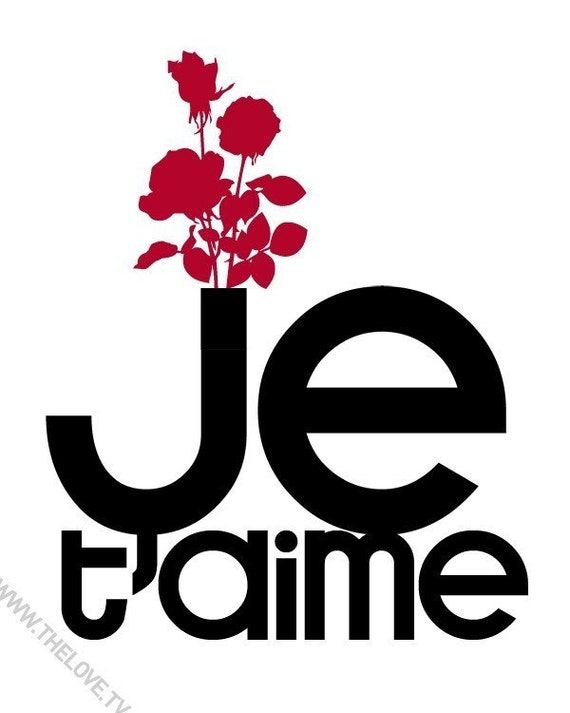 I Adore You In French JE TAIME / I LOVE YOU ...